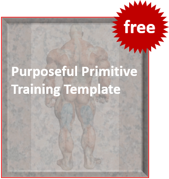 purposeful primitive training template